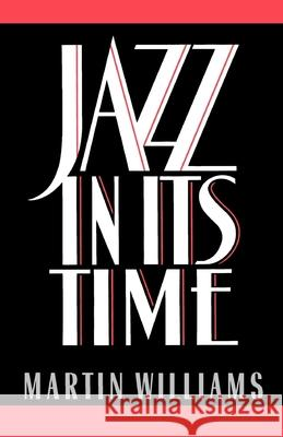 Jazz in Its Time Martin Williams 9780195069044