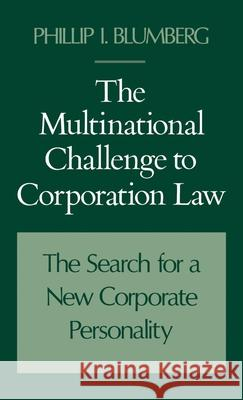 The Multinational Challenge to Corporation Law Phillip I. Blumberg 9780195070613