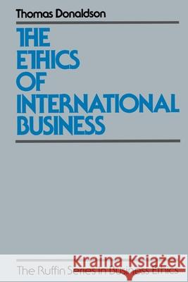 The Ethics of International Business Thomas Donaldson 9780195074710