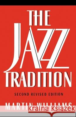 The Jazz Tradition Martin Williams 9780195078169