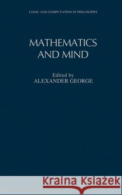 Mathematics and Mind Alexander George 9780195079296