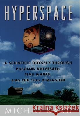 Hyperspace Michio Kaku Robert O'Keefe 9780195085143 Oxford University Press