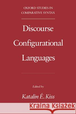Discourse Configurational Languages Katalin E. Kiss 9780195088342