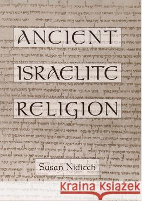 Ancient Israelite Religion Susan Niditch 9780195091281