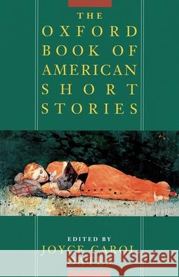 Oxford Book of American Short Stories Joyce Carol Oates 9780195092622