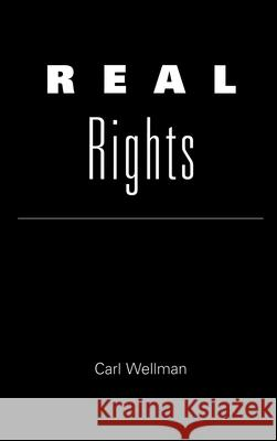 Real Rights Carl Wellman 9780195095005