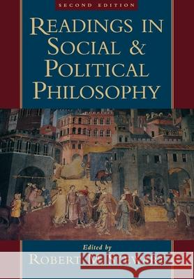 Readings in Social and Political Philosophy Robert M. Stewart 9780195095180
