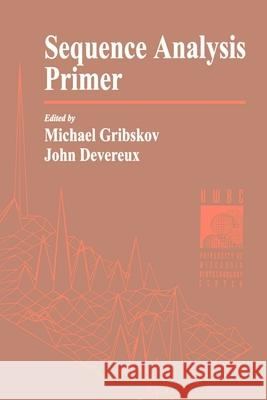 Sequence Analysis Primer Michael Ray Gribskov John Devereux Gribskov 9780195098747