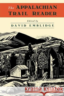 The Appalachian Trail Reader David Emblidge 9780195100907