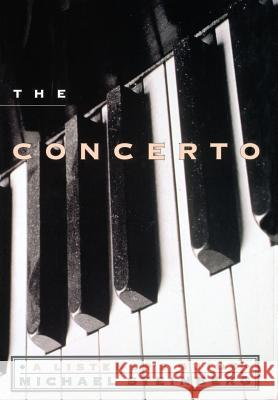 The Concerto: A Listener's Guide Michael Steinberg 9780195103304