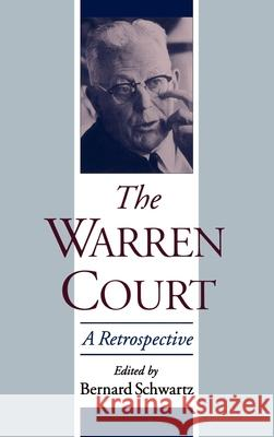 The Warren Court: A Retrospective Bernard Schwartz 9780195104394