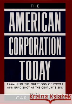 The American Corporation Today Carl Kaysen 9780195104929