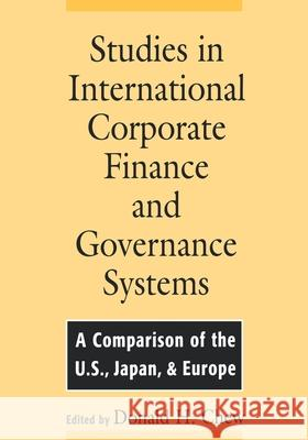 Studies in International Corporate Finance and Governance Systems: A Comparison of the U.S., Japan, and Europe Donald Chew 9780195107951