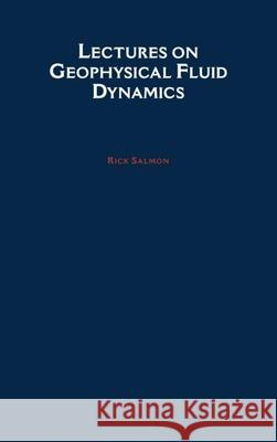 Lectures on Geophysical Fluid Dynamics Rick Salmon Richard L. Salmon 9780195108088