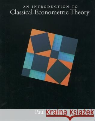 An Introduction to Classical Econometric Theory Paul Arthur Ruud 9780195111644