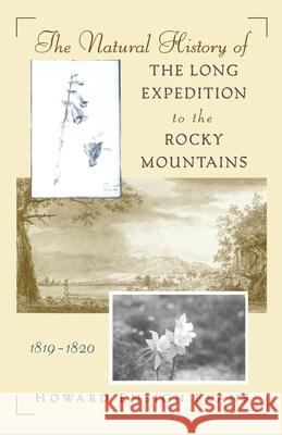 The Natural History of the Long Expedition to the Rocky Mountains (1819-1820) Howard Ensign Evans 9780195111859