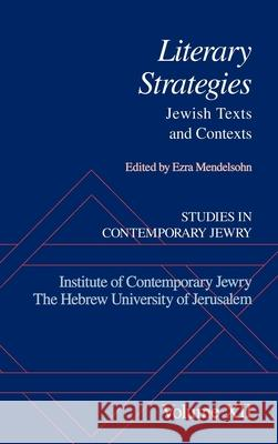 Studies in Contemporary Jewry: XII: Literary Strategies: Jewish Texts and Contexts Ezra Mendelsohn 9780195112030