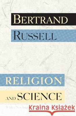 Religion and Science Bertrand Russell Michael Ruse 9780195115512