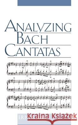 Analyzing Bach Cantatas Eric Chafe 9780195120998