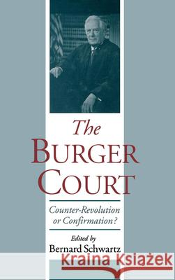 The Burger Court Bernard Schwartz 9780195122596