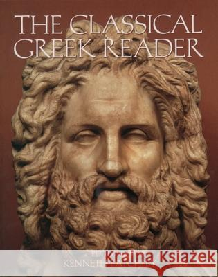 The Classical Greek Reader Kenneth J. Atchity Rosemary McKenna 9780195123036