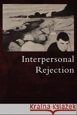 Interpersonal Rejection Mark R. Leary 9780195130157
