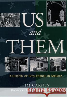 Us and Them?: A History of Intolerance in America Jim Carnes 9780195131253