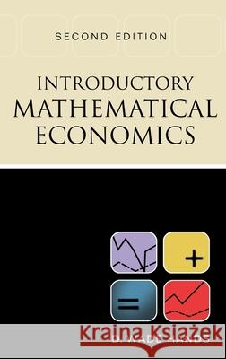 Introductory Mathematical Economics D. Wade Hands Wade Hands 9780195133783