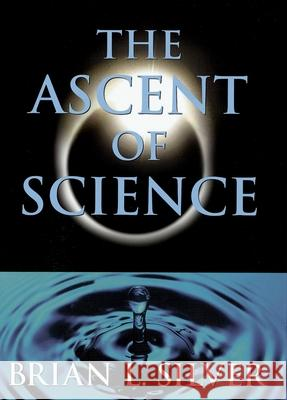 The Ascent of Science Brian L. Silver 9780195134278