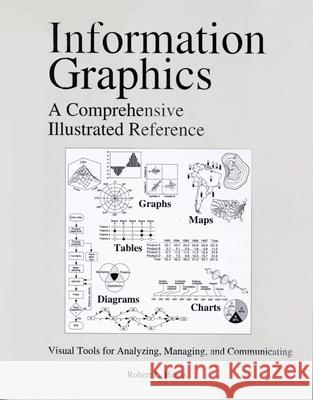 Information Graphics: A Comprehensive Illustrated Reference Robert L. Harris 9780195135329