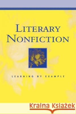 Literary Nonfiction: Learning by Example Patsy Sims 9780195138443