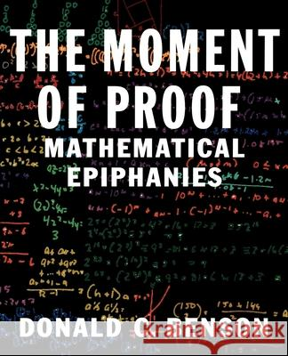 The Moment of Proof Donald C. Benson 9780195139198