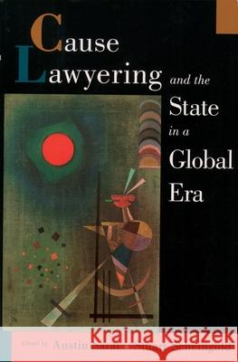 Cause Lawyering and the State in a Global Era Austin Sarat Austin Sarat Stuart Scheingold 9780195141177 Oxford University Press