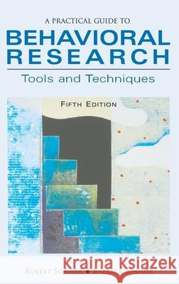 A Practical Guide to Behavioral Research: Tools and Techniques Robert Sommer Barbara Sommer 9780195142082
