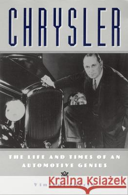 Chrysler: The Life and Times of an Automotive Genius Vincent Curcio 9780195147056