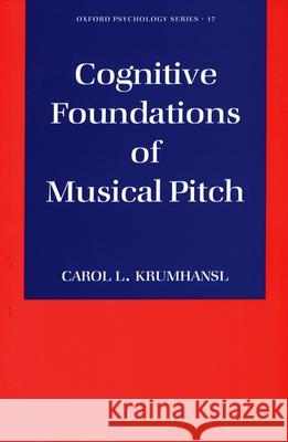 Cognitive Foundations of Musical Pitch Carol L. Krumhansl 9780195148367
