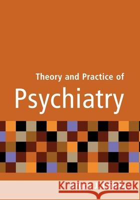 Theory and Practice of Psychiatry Bruce J. Cohen Cohen 9780195149388