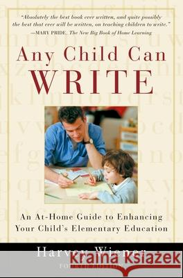 Any Child Can Write Harvey S. Weiner Harvey S. Wiener 9780195153163