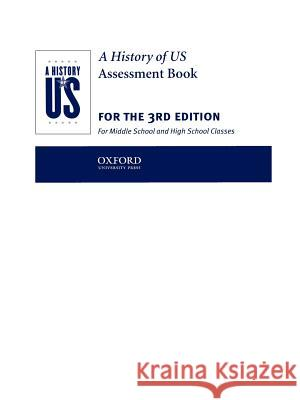 A History of Us: Assessment Book: Books 1-10 Oxford University Press                  University Pres Oxfor 9780195153484 Oxford University Press, USA