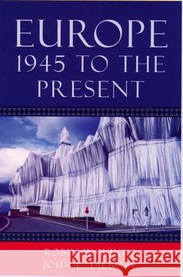 Europe, 1945 to the Present Robin W. Winks John E. Talbott 9780195156928