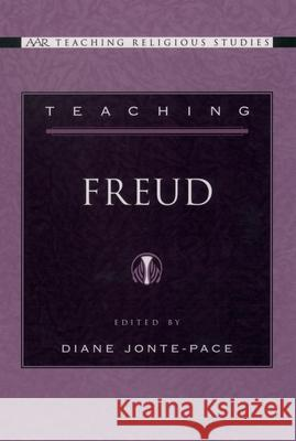 Teaching Freud Diane E. Jonte-Pace 9780195157697