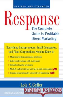 Response : The Complete Guide to Profitable Direct Marketing Lois K. Geller Seth Godin Seth Godin 9780195158694
