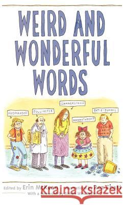 Weird and Wonderful Words Erin McKean Roz Chast Simon Winchester 9780195159059