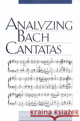 Analyzing Bach Cantatas Eric Chafe 9780195161823