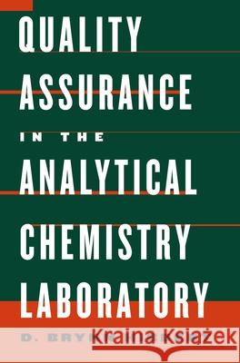 Quality Assurance in the Analytical Chemistry Laboratory D. Brynn Hibbert 9780195162134