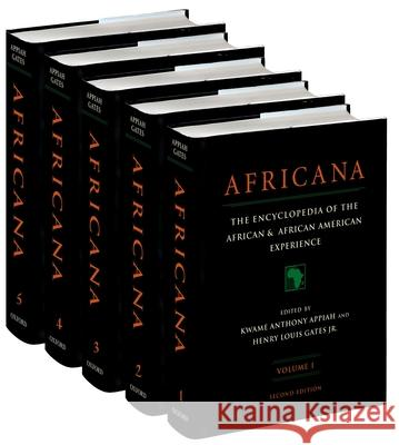 Africana: The Encyclopedia of the African and African-American Experience 5-Volume Set Kwame Anthony Appiah Henry Louis, Jr. Gates 9780195170559