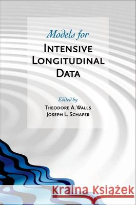 Models for Intensive Longitudinal Data Theodore A. Walls Joseph L. Schafer 9780195173444