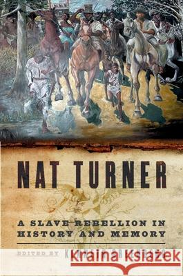Nat Turner: A Slave Rebellion in History and Memory Kenneth S. Greenberg 9780195177565