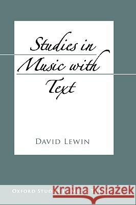 Studies in Music with Text David Lewin 9780195182088