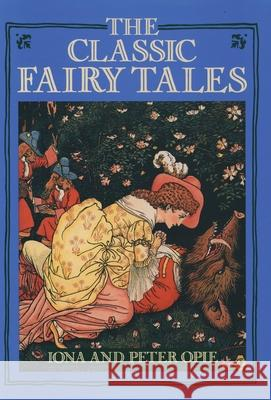 The Classic Fairy Tales Iona Archibald Opie Peter Opie 9780195202199